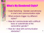 what s my gendered style