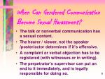 when can gendered communication become sexual harassment