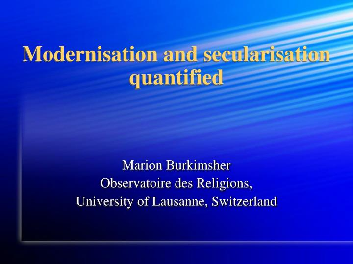 modernisation and secularisation quantified n.