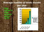 average number of birds moved per year
