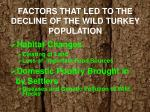 factors that led to the decline of the wild turkey population1