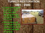 turkey restoration 1991 20001