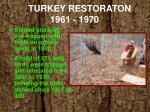 turkey restoraton 1961 19701