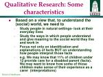 qualitative research some characteristics