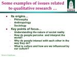 some examples of issues related to qualitative research