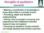 strengths of qualitative research