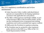 key u s regulatory coordination and review mechanisms