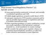 steps toward good regulatory practice 1 specific actions