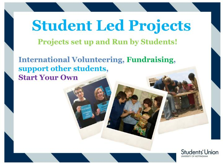 Student Led Projects