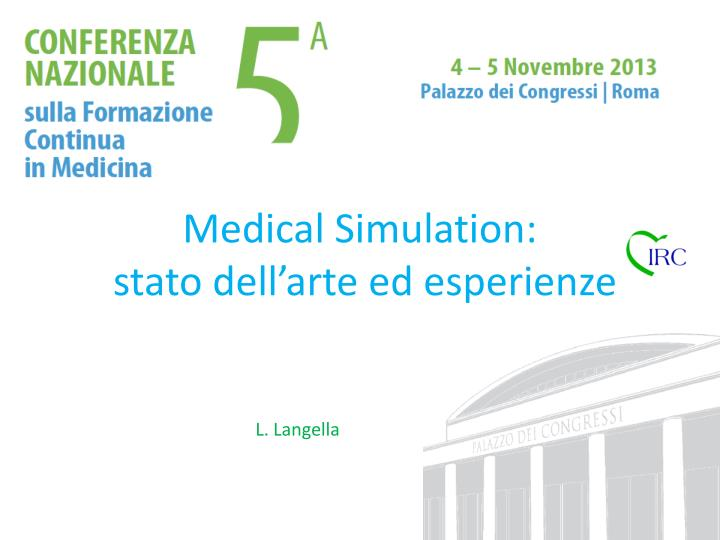 medical simulation stato dell arte ed esperienze n.