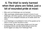 6 the thief is rarely harmed when their plans are foiled just a bit of wounded pride at most1