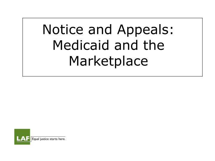 notice and appeals medicaid and the marketplace n.