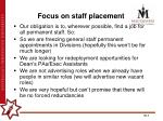 focus on staff placement