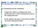 transmission convergence sublayer tc