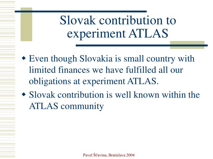 slovak contribution to experiment atlas n.