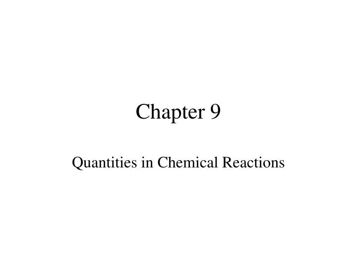 quantities in chemical reactions n.