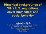 historical backgrounds of why u s regulations cover biomedical and social behavior