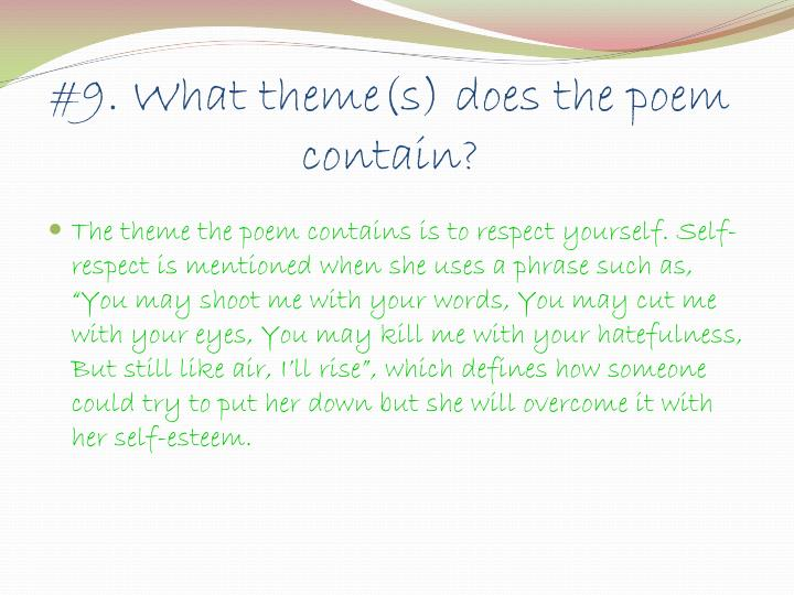 #9. What theme(s) does the poem contain?