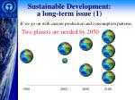 sustainable development a long term issue 1
