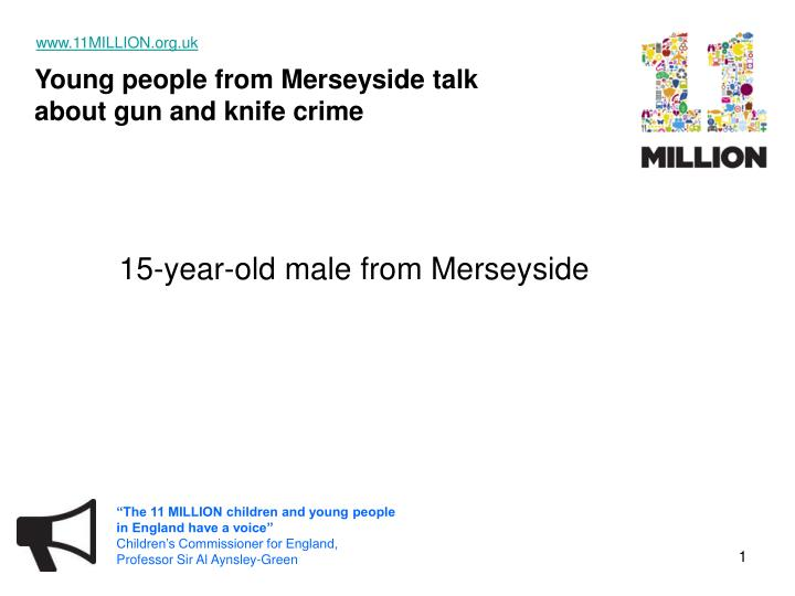 15 year old male from merseyside n.