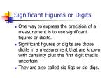 significant figures or digits