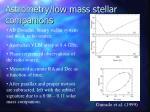 astrometry low mass stellar companions