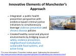 innovative elements of manchester s approach