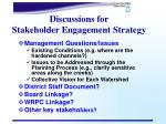 discussions for stakeholder engagement strategy