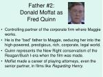 father 2 donald moffat as fred quinn