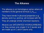 the alkanes