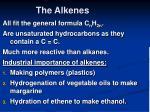 the alkenes