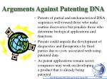 arguments against patenting dna