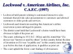 lockwood v american airlines inc c a f c 1997