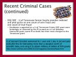 recent criminal cases continued