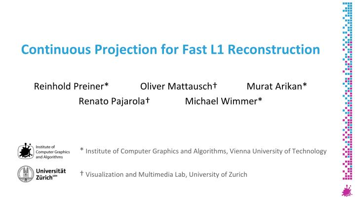 continuous projection for fast l1 reconstruction n.