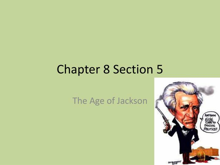 chapter 8 section 5 n.