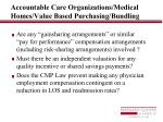 accountable care organizations medical homes value based purchasing bundling10