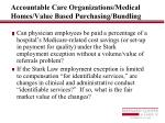 accountable care organizations medical homes value based purchasing bundling11