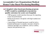accountable care organizations medical homes value based purchasing bundling5