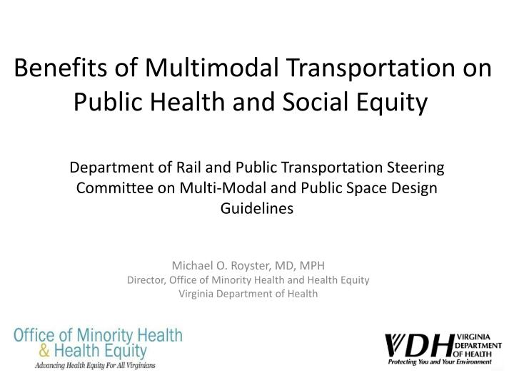 benefits of multimodal transportation on public health and social equity n.