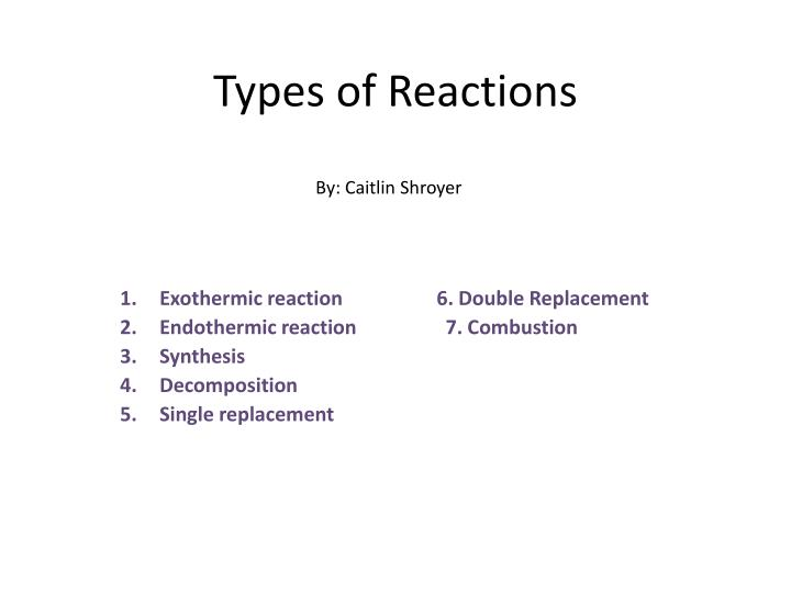 types of reactions n.