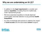 why we are undertaking an ia 2