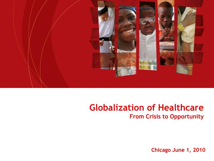 globalization of healthcare from crisis to opportunity n.