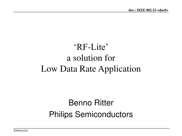 rf lite a solution for low data rate application n.
