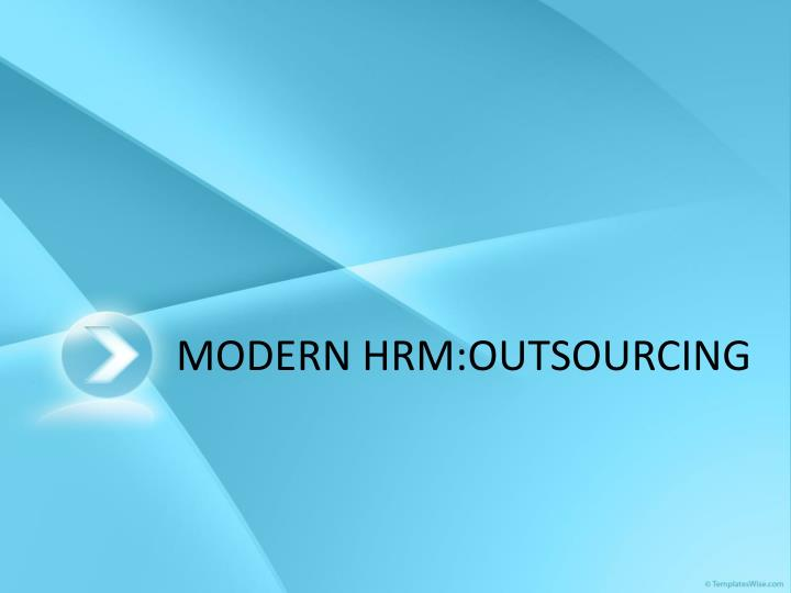 modern hrm outsourcing n.