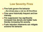 low severity fires