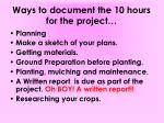 ways to document the 10 hours for the project