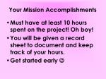 your mission accomplishments