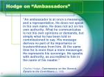 hodge on ambassadors