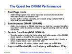 the quest for dram performance